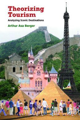 Berger-theorizing-tourism-analyzing-iconic-destinations