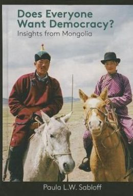 Does Everyone Want Democracy? Insights from Mongolia