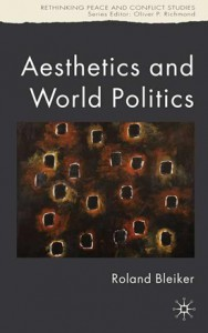 """Aesthetics and World Politics"""