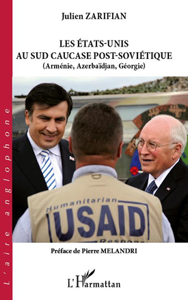 Les Etats-Unis Au Sud Caucase Post-Soviétique (Arménie, Azerbaïdjian, Géorgie)