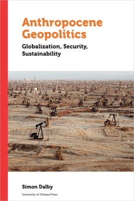 Dalby_Anthropocene_Geopolitics_Globalization_Security_Sustainability